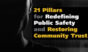State Of Black America 2021 21 Pillars For Public Safety